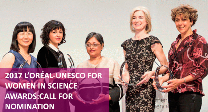2017 L'ORÉAL-UNESCO for women in science awards: call for nomination